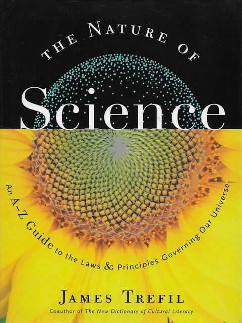 Image for The Nature of Science: An A-Z Guide to the Laws and Principles Governing Our Universe