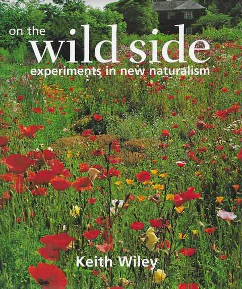On The Wildside: Experiments in New Naturalism, Keith Wiley