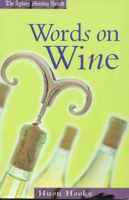 Words on Wine, Huon Hooke