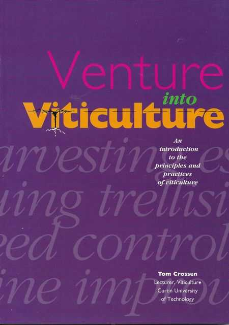 Venture into Viticulture, Tom Crossen