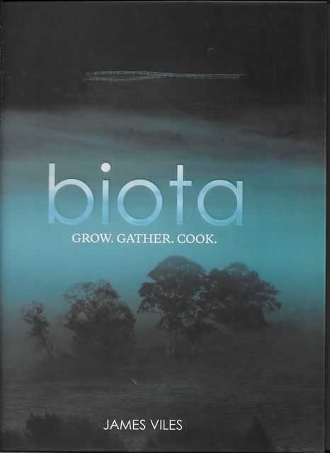 Biota: Grow, Gather, Cook, James Viles