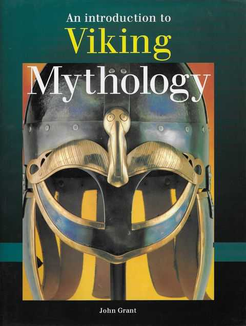 An Introduction to Viking Mythology, John Grant