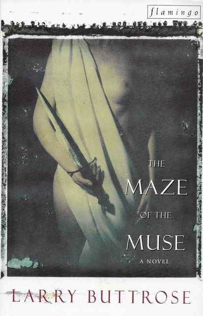 The Maze of the Muse, Larry Buttrose