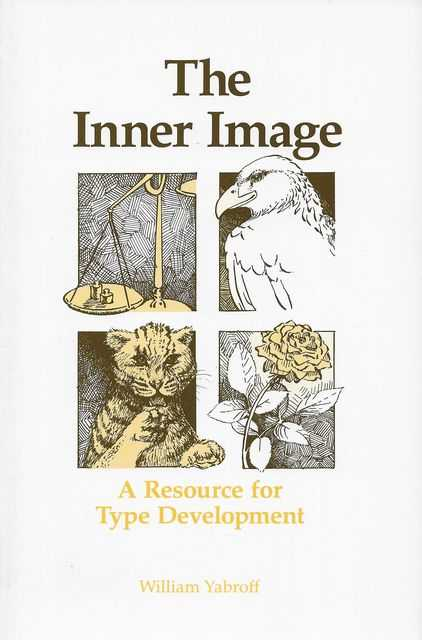 The Inner Image: A Resource for Type Development, William Yabroff