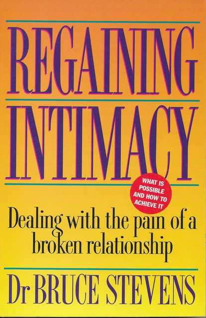 Image for Regaining Intimacy: Dealing with the Pain of a Broken Relationship