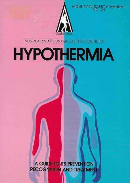 Hypothermia: A Guide to its Prevention Recognition and Treatment [Mountain Safety Manual No. 24], Margaret Anderson and Dick Price