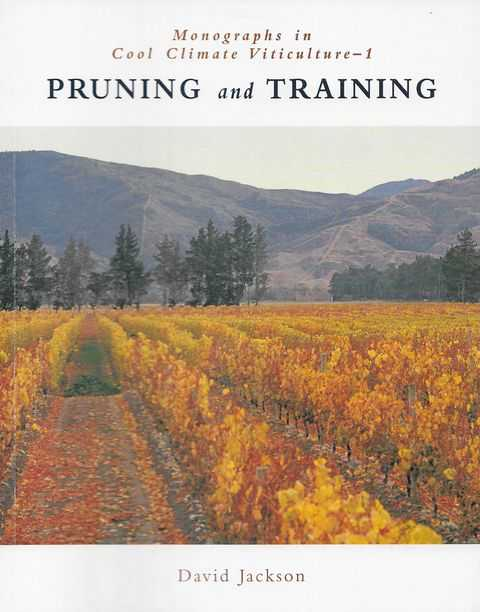 Image for Pruning and Training [Monographs in Cool Climate Viticulture 1]