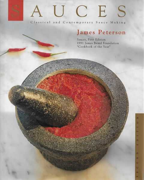 Sauces: Classical and Contemporary Sauce Making, James Peterson