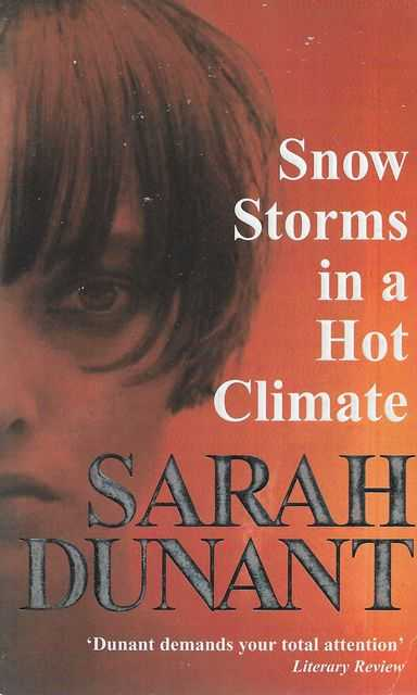 Snow Storms in a Hot Climate, Sarah Dunant