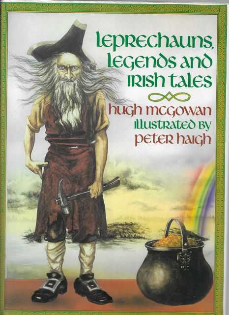 Leprechauns, Legends and Irish Tales, Hugh McGowan