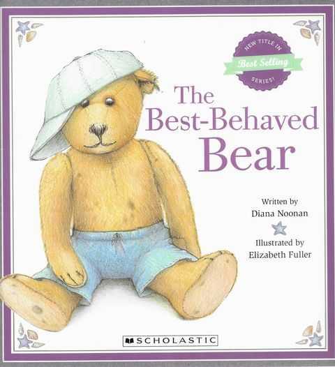 The Best-Behaved Bear, Diana Noonan