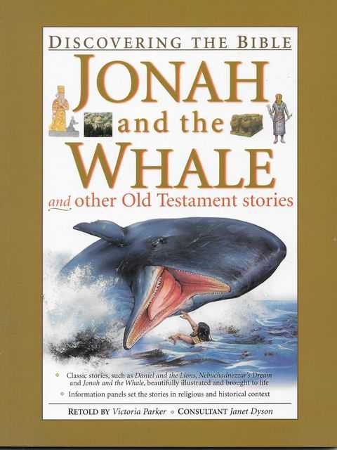 Jonah and the Whales and Other Old Testament Stories [Discovering The Bible], Victoria Parker [Retold]