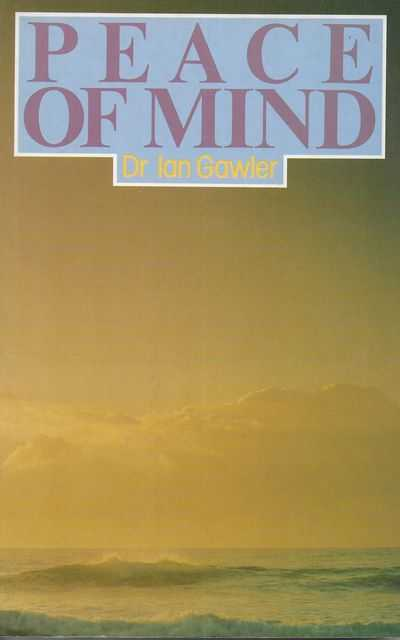 Image for Peace of Mind: How to Learn to Meditate and Use the Power of Your Mind
