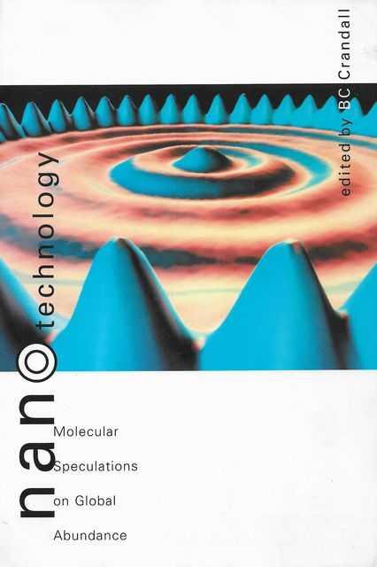 Image for Nanotechnology: Molecular Speculations on Global Abundance