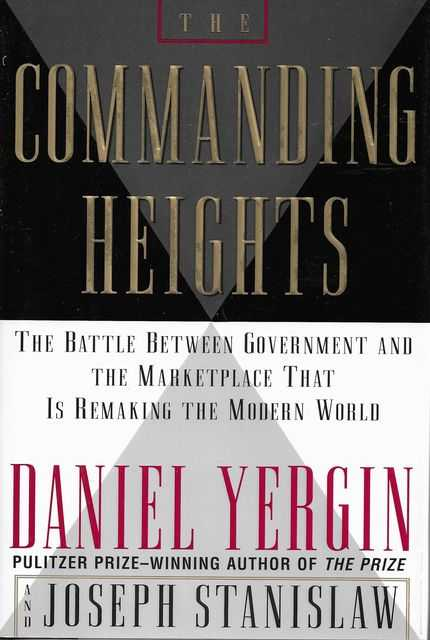Image for The Commanding Heights: The Battle Between Government and The Marketplace That is Remaking The Modern World