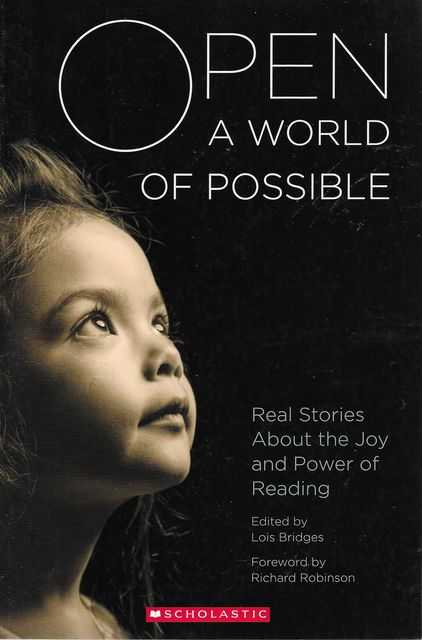 Image for Open A World of Possible: Real Stories About the Joy and Power of Reading