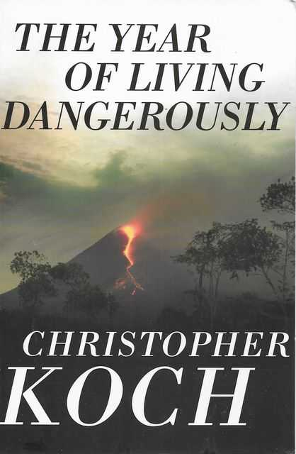 Image for The Year of Living Dangerously