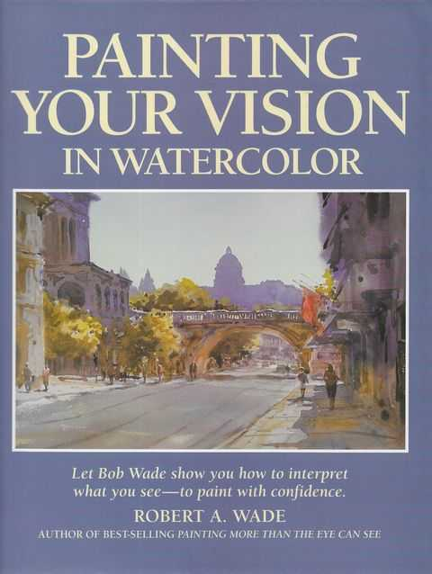 Image for Painting Your Vision in Watercolor