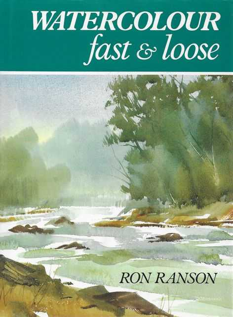 Image for Watercolour - Fast & Loose