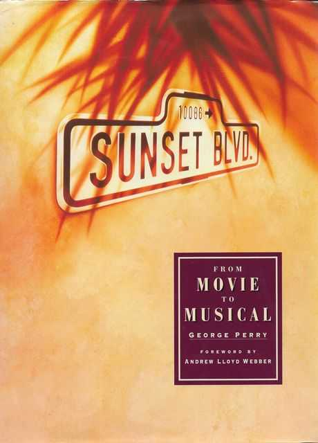 Image for Sunset Boulevard: From Movie to Musical