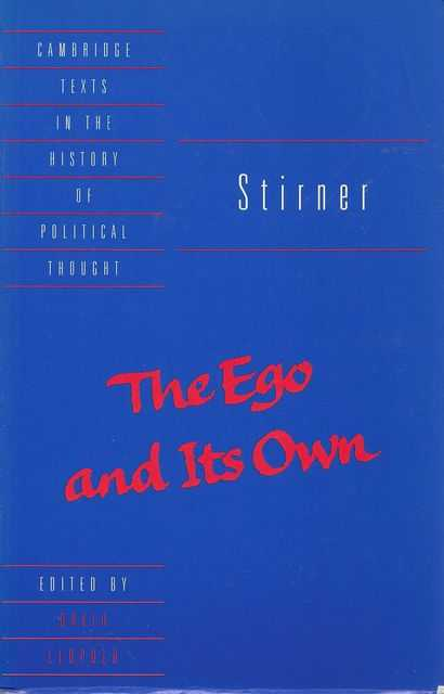 Image for The Ego and Its Own Cambridge University Texts in the History of Political Thought]