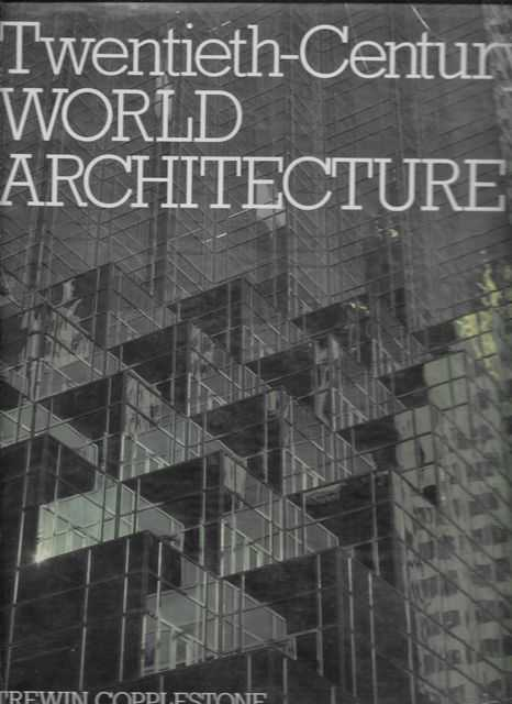 Image for Twentieth-Century World Architecture