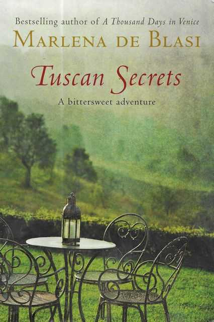 Image for Tuscan Secrets: A Bittersweet Adventure