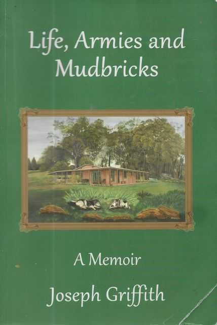 Image for Life, Armies and Mudbricks: A Memoir