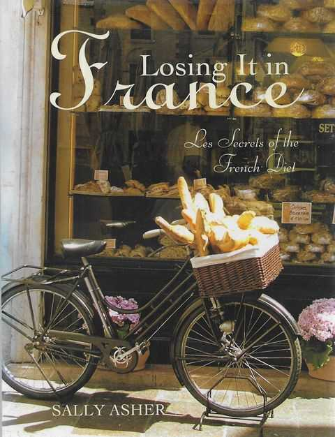 Image for Losing it in France: Les Secrets of the French Diet