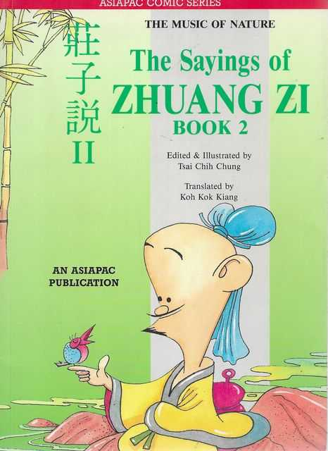 Image for The Sayings of Zhuang Zi Book 2 [Asiapac Comic Series - The Music of Nature]