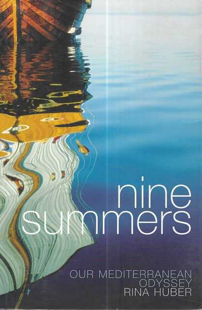 Image for Nine Summers: Our Mediterranean Odyssey