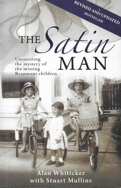 Image for The Satin Man: Uncovering the Mystery of the Missing Beaumont Children