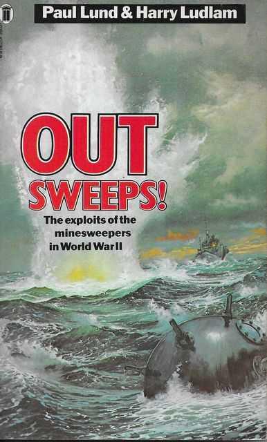 Image for Out Sweeps! The Exploits of the Minesweepers in World War II