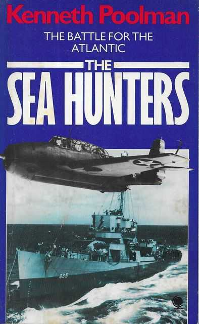 Image for The Sea Hunters: The Battle for the Atlantic