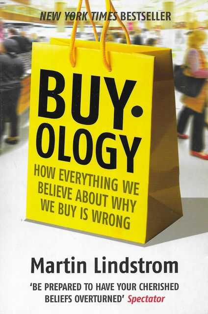 Image for Buy.Ology: How Everything We Believe About Why we Buy Is Wrong