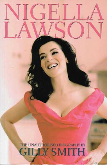 Image for Nigella Lawson - The Unauthorised Biography
