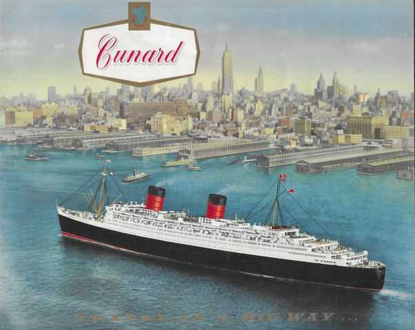 Image for Cunard...Travel in a Big Way...To USA and Canada