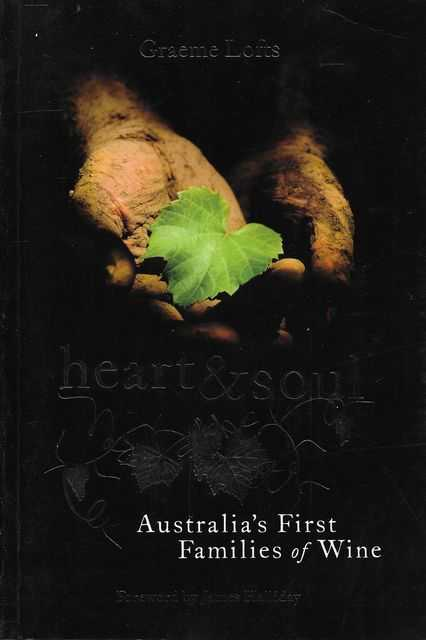 Image for Heart & Soul: Australia's First Families of Wine