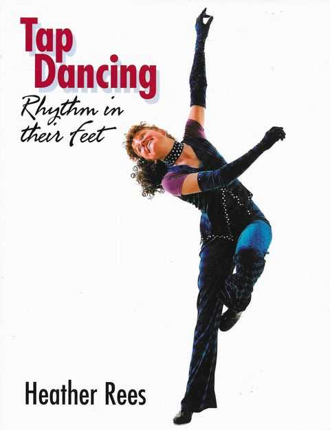 Image for Tap Dancing: Rhythm in Their Feet