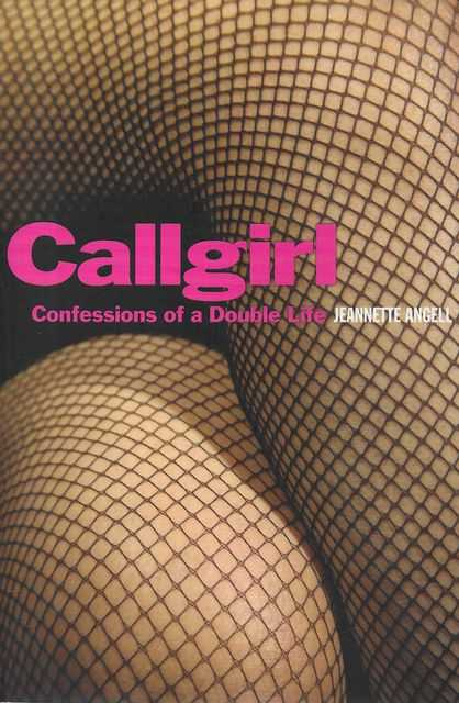 Image for Callgirl - Confessions of a Double Life