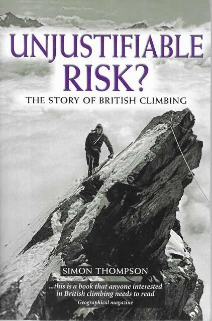 Image for Unjustifiable Risk? The Story of British Climbing