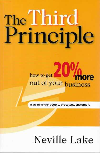 Image for The Third Principle: How To Get 20% More Out of Your Business
