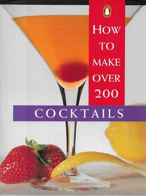 Image for How To Make Over 200 Cocktails