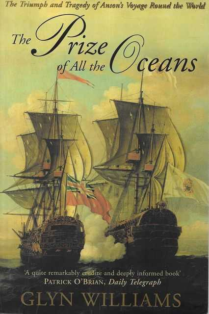 Image for The Prize of All the Oceans: The Triumph and Tragedy of Anson's Voyage Round The World