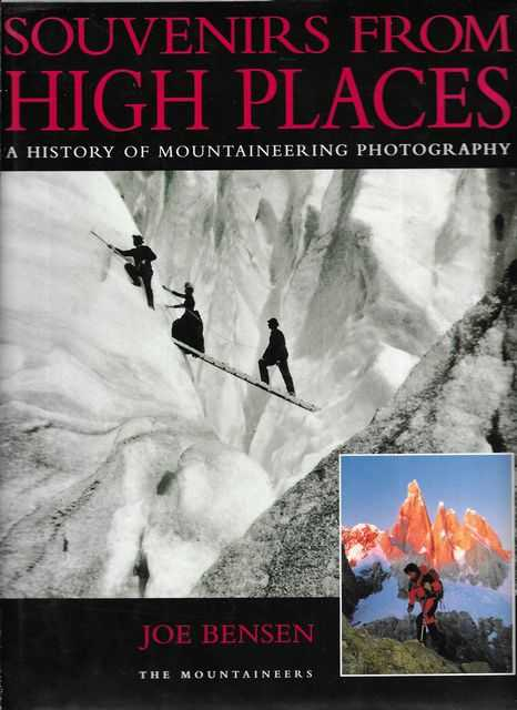 Image for Souvenirs From High Places: A History of Mountaineering Photography