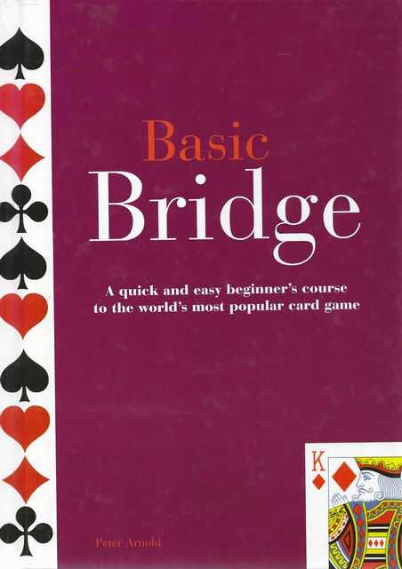 Image for Basic Bridge: A Quick and Easy Beginner's Course to the World's Most Popular Card Game