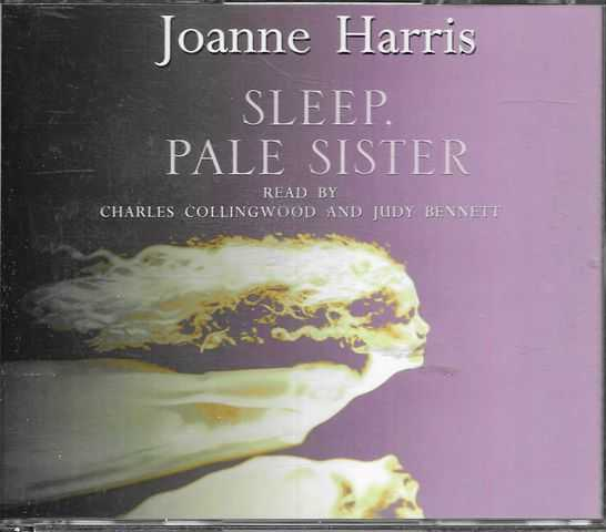 Image for Sleep Pale Sister [Read by Charles Collingwood and Judy Bennett] [3 CD's]