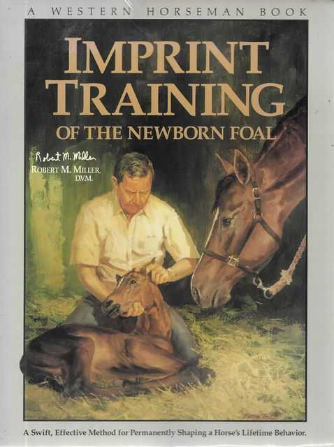 Image for Imprint Training of the Newborn Foal [A Western Horseman Book]