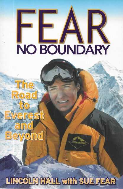 Image for Fear No Boundary: The Road to Everest and Beyond