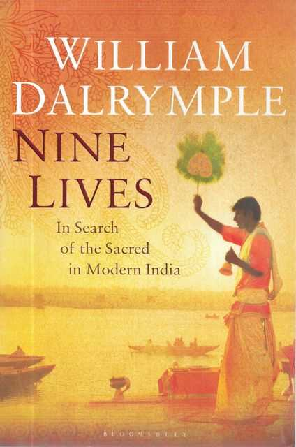 Image for Nine Lives: In Search of the Sacred in Modern India